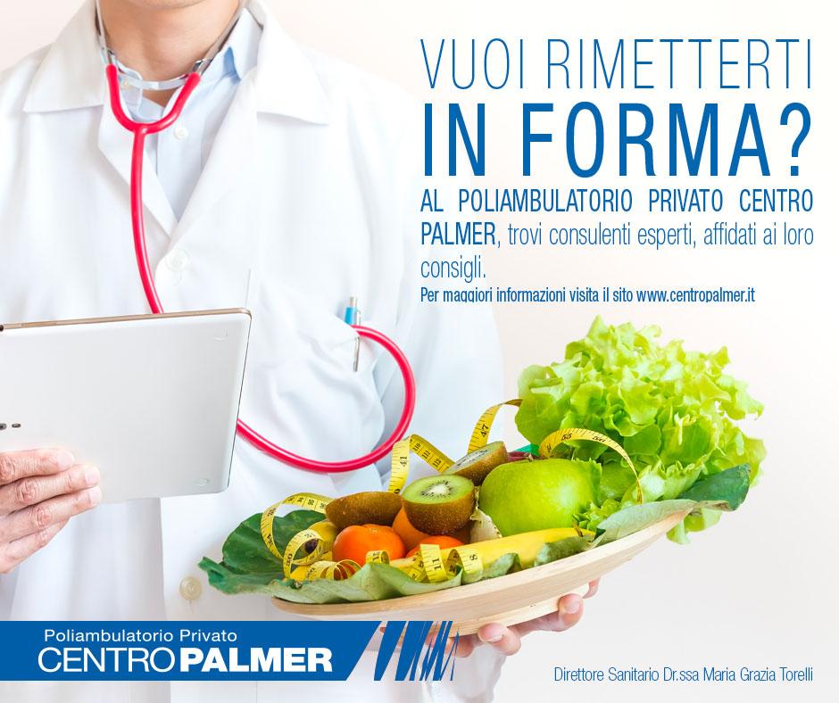 Mettersi in Forma 2019 - Dietologia - Centro Palmer - post