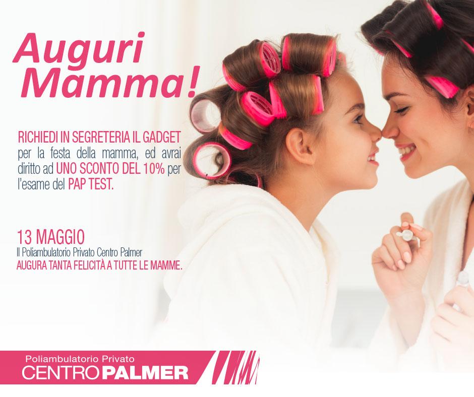 Promozione Festa della Mamma 2018 - Centro Palmer - Post