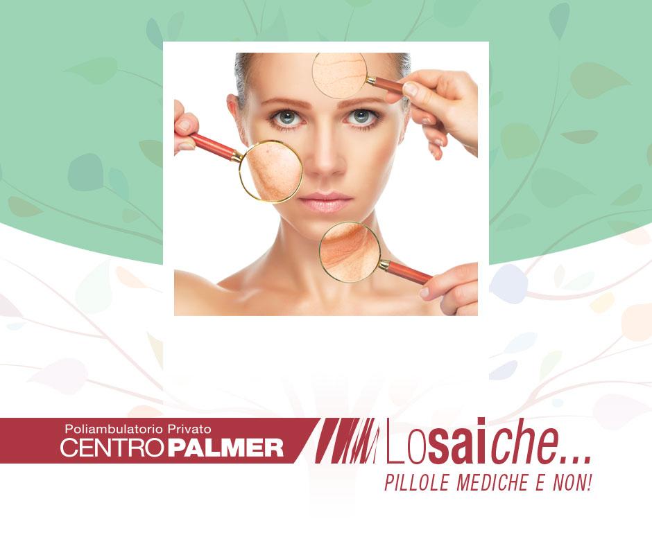 Lo sai che…la pelle dopo i 35 anni inizia a perdere l'acido ialuronico e che a causa di questo processo fisiologico si inizia ad invecchiare? Pillole mediche del Centro Palmer.