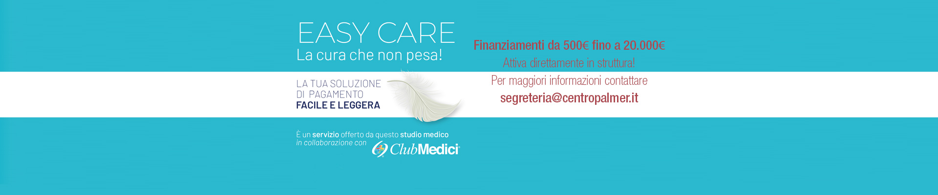 Easy Care in collaborazione con Centro Palmer - slide