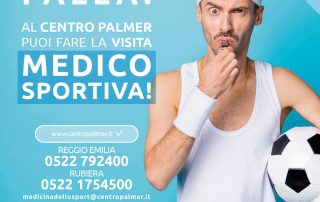 Campagna Medicina Sportiva del Poliambulatorio Privato Centro Palmer a Reggio Emilia e Rubiera. post