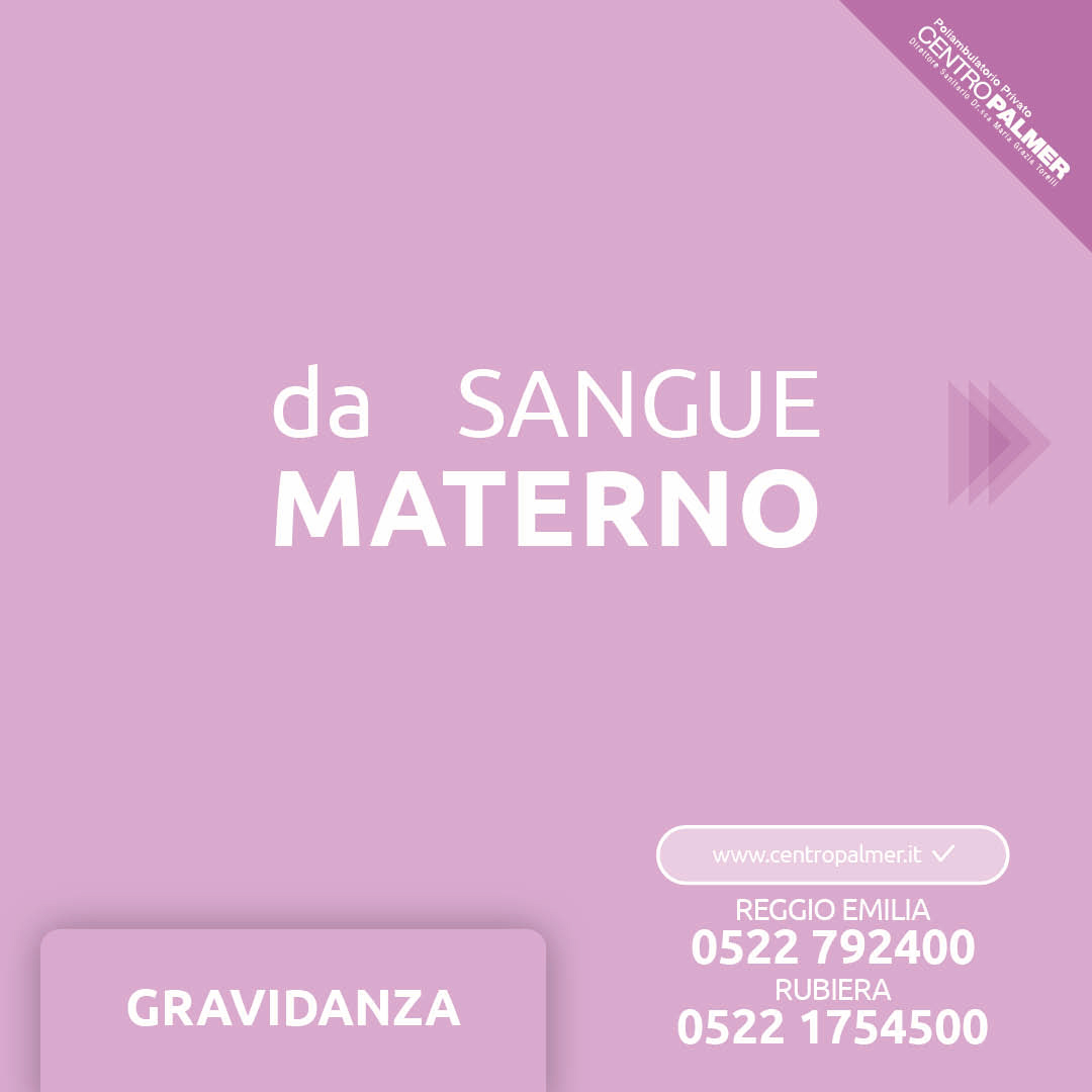 Campagna DNA Fetale del Poliambulatorio Privato Centro Palmer a Reggio Emilia e Rubiera. Post 2
